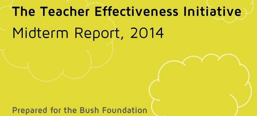 Bush Foundation Teacher Effectiveness Report