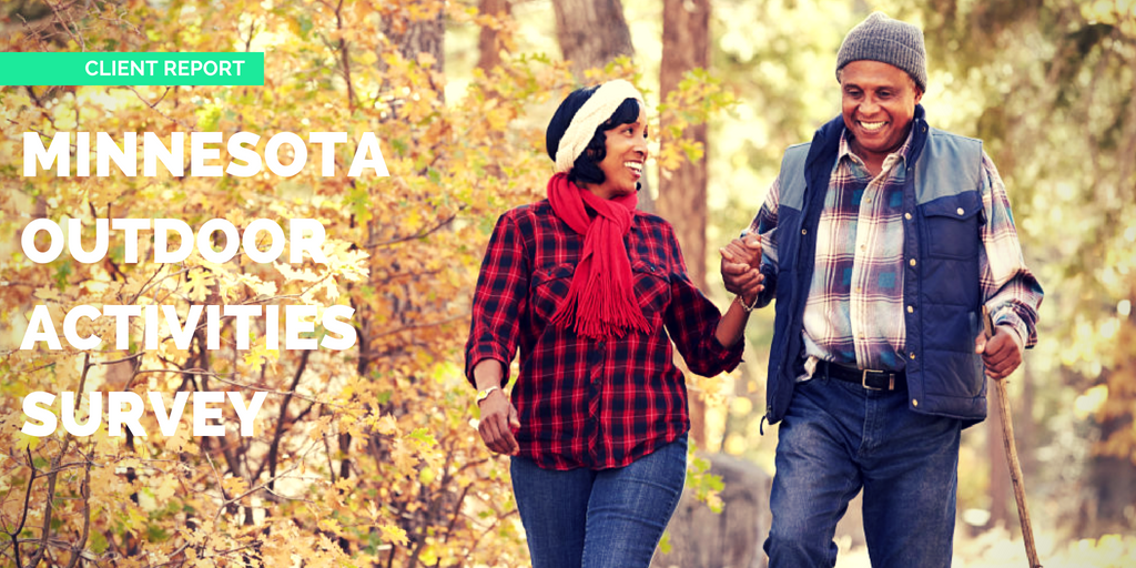 "Image of a couple holding hands and walking together in a park. The graphic says ""Client Report: Minnesota Outdoor Activities Survey"""