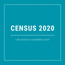 """Graphic that says """"Census 2020 - Lets ensure a complete count!"""""""