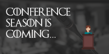 """Graphic Image that says """"Conference Season is Coming..."""""""