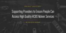 """Several tools are aligned in the background of this image along with the title of the article as the caption: """"Supporting providers to ensure people can access high quality home and community-based waiver services"""""""