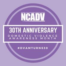 Domestic Violence Awareness Month - 30th Anniversary